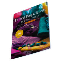 Felted Bags, Boots & other things - angol nyelvű könyv