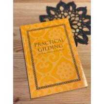 Angolnyelvű könyv: Practical Gilding